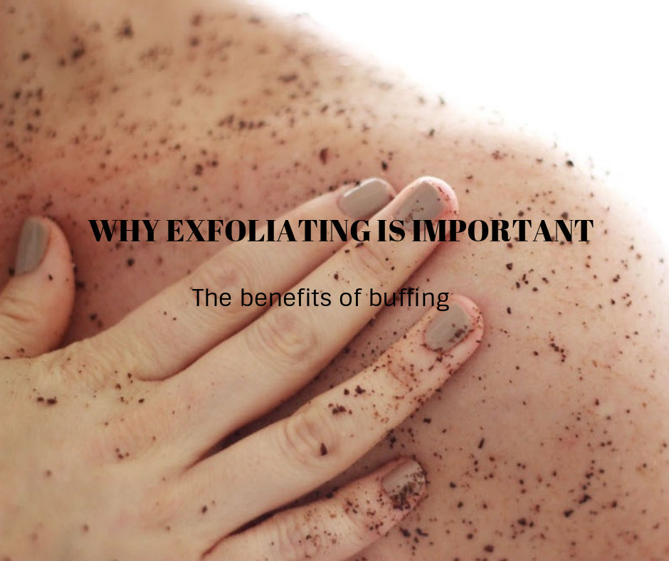 WHY EXFOLIATING IS IMPORTANT