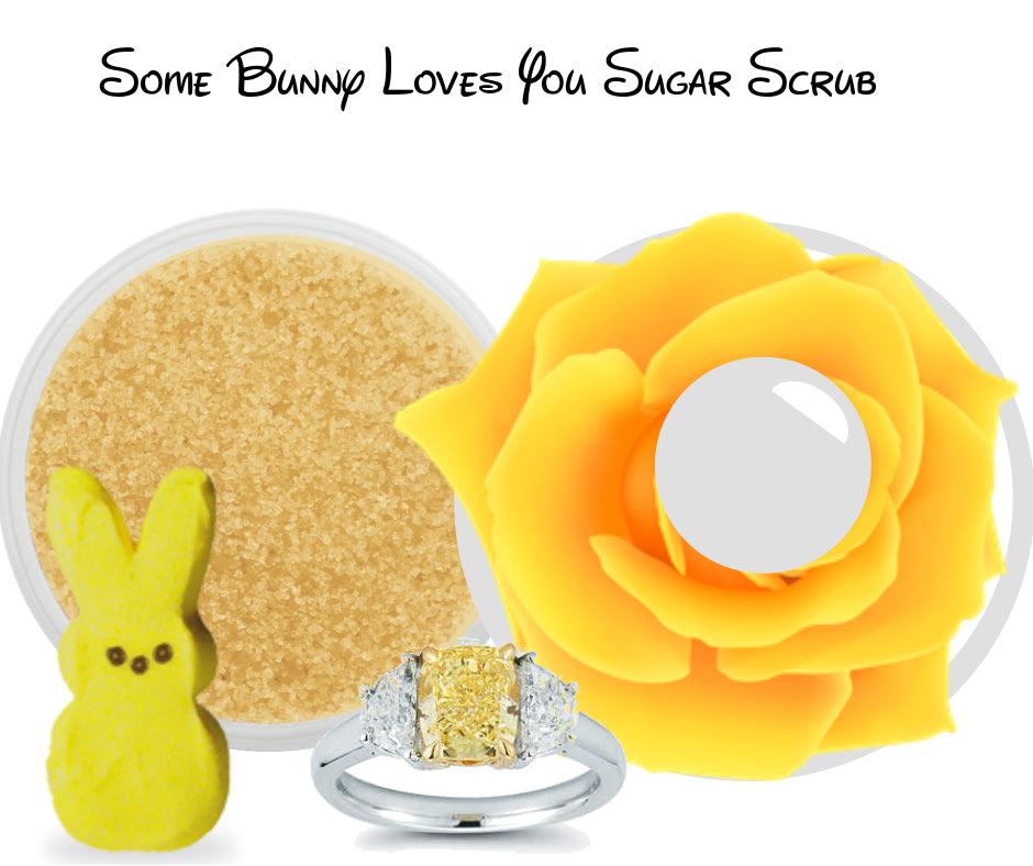Some Bunny Loves You - Jewelry Sugar Scrub