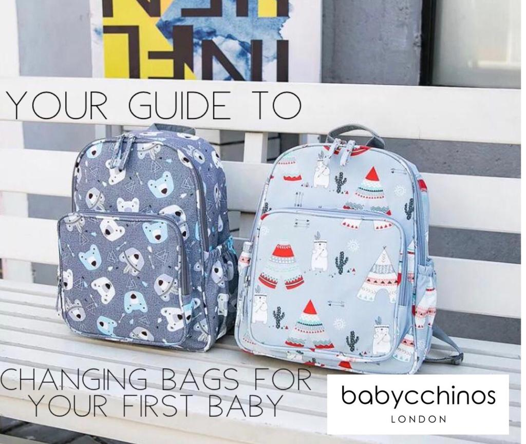 Your Guide To Changing Bags For Your First Baby
