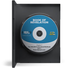 The 144,000 & The Great Multitude: Book of Revelation - CD FORMAT