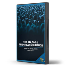 The 144,000 & The Great Multitude: Book of Revelation - DVD FORMAT