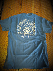 Pirate T-Shirt - Work Like a Captain