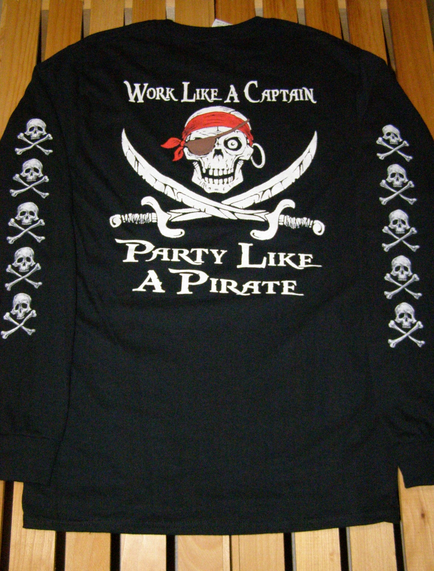 Pirate T-Shirt - Work Like a Captain LS