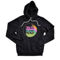 Be Kind To Your Mind Pullover Fleece
