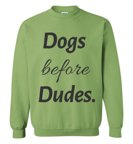 Dogs Before Dudes - Crew Neck - Tail Threads