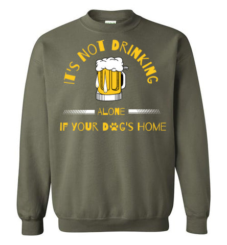 It's Not Drinking Alone - Beer - Crew Neck - Tail Threads