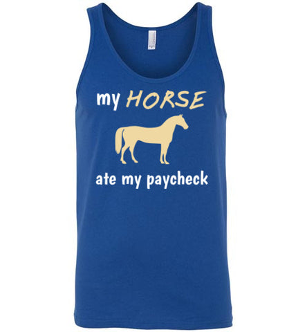 My Horse Ate My Paycheck - Tank - Tail Threads