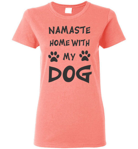 Namaste Home With My Dog - Ladies Cut - Tail Threads