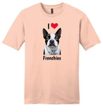 I Love Frenchies - Unisex Tee