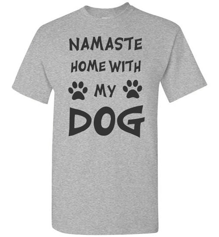 Namaste Home With My Dog - Tail Threads