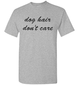 Dog Hair, Don't Care