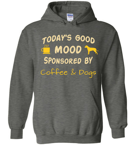 Today's Good Mood Sponsored by Coffee & Dogs