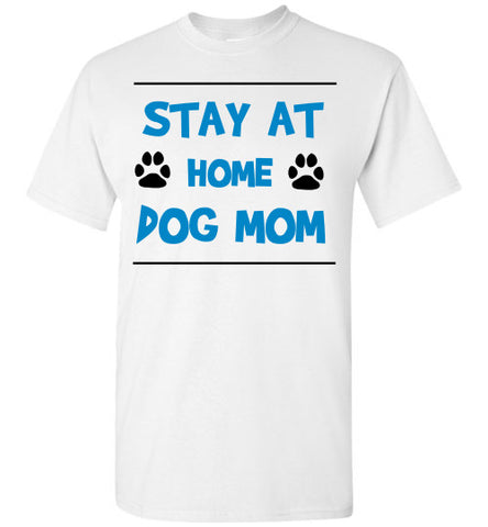 Stay At Home Dog Mom - Tail Threads