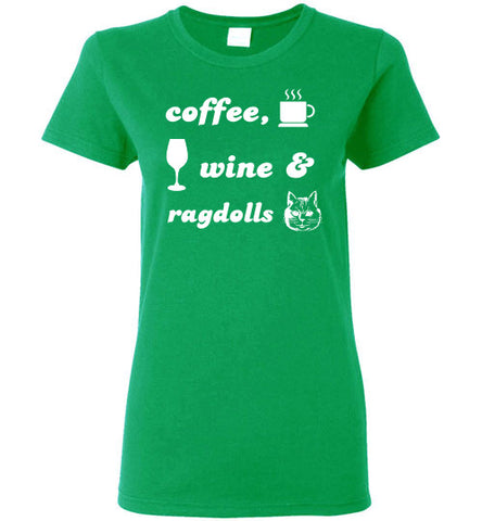 Coffee, Wine, Ragdolls - Ladies Cut