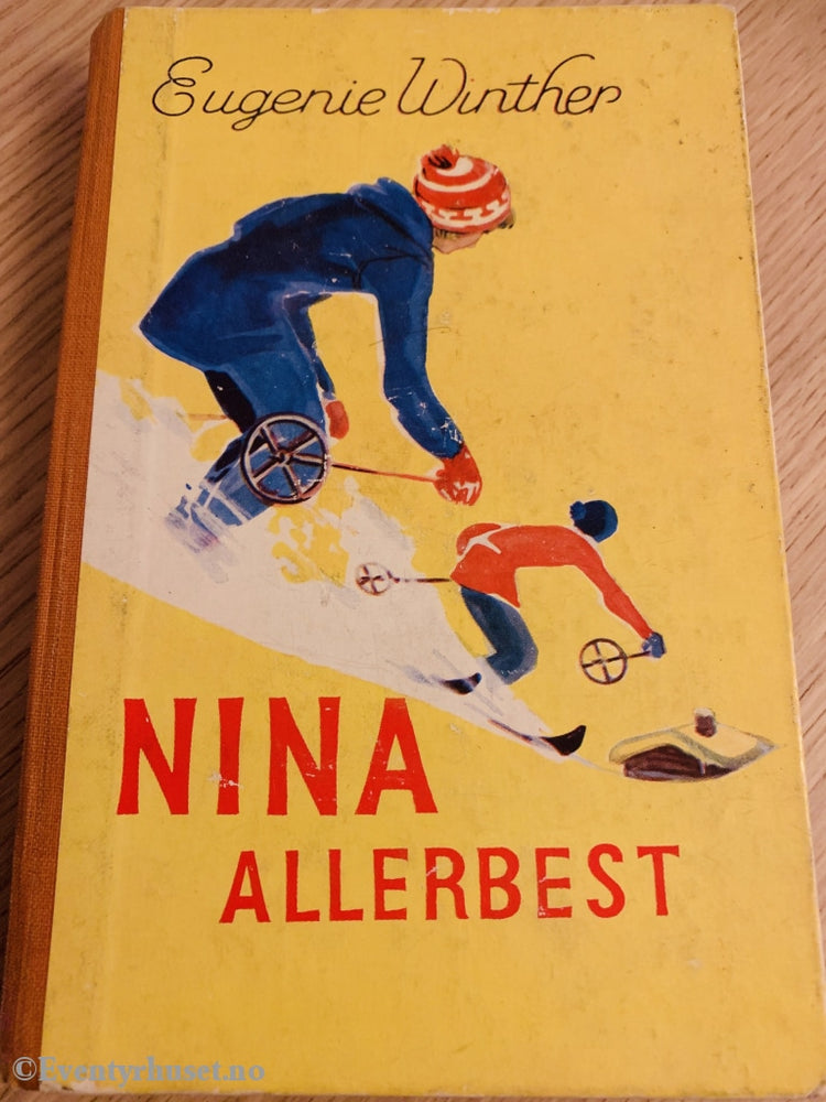 Eugenie Winther. 1957. Nina Allerbest. Fortelling