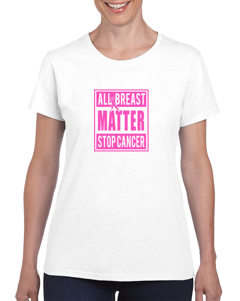 All Breast Matter T Shirt