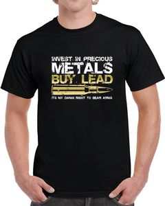 Invest And Precious Metals, Buy Lead T Shirt