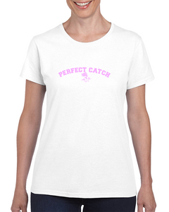 Perfect Catch T Shirt