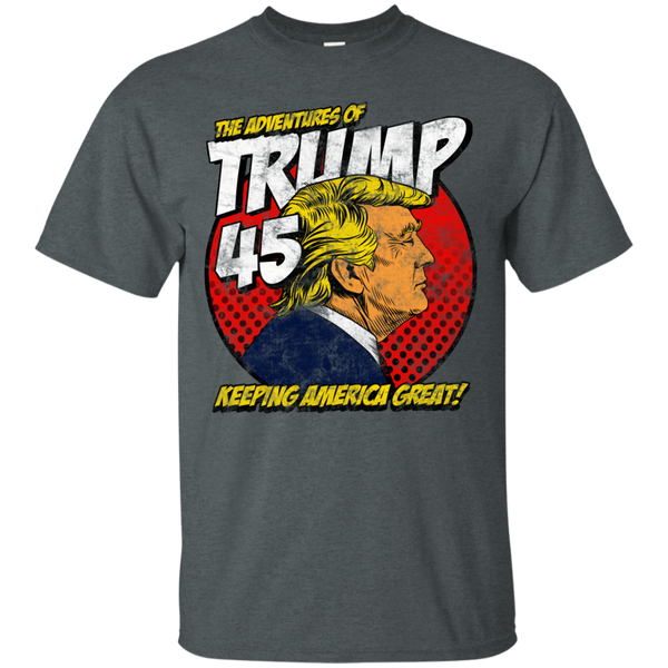The Adventures of Trump 45 Keeping America Great T-Shirt