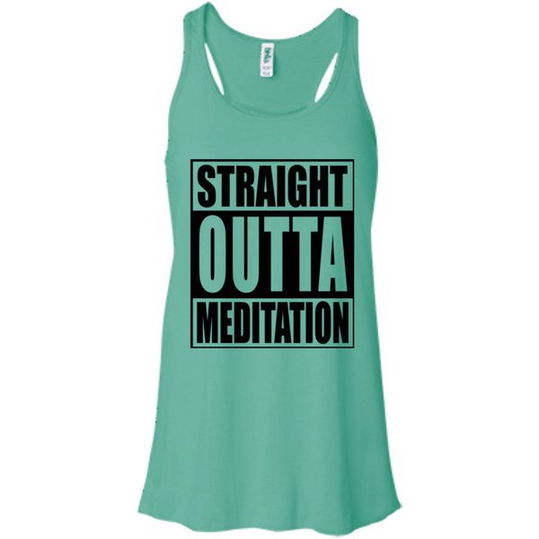 Straight Outta Meditation / B8800 Bella + Canvas Flowy Racerback Tank