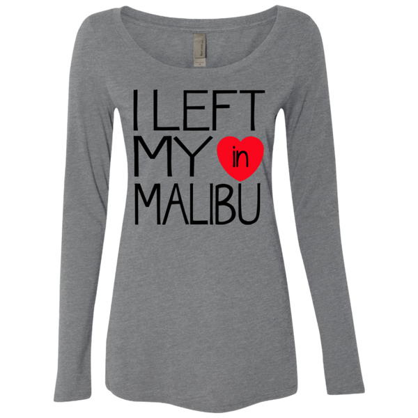 I Left My Heart In Malibu / NL6731 Next Level Ladies' Triblend LS Scoop