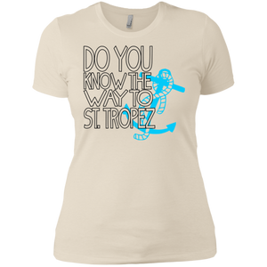Do You Know The Way To St. Tropez - Next Level Ladies' Boyfriend T-Shirt