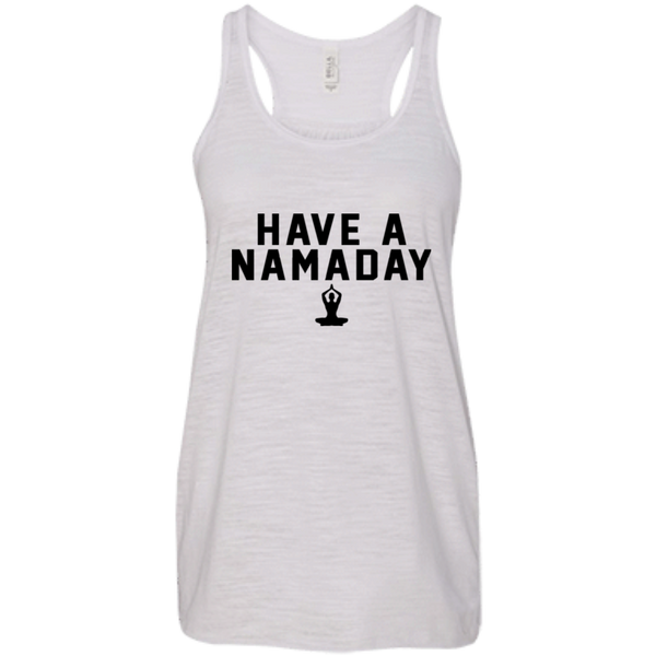 Have a Namaday / Canvas Flowy Racerback Tank