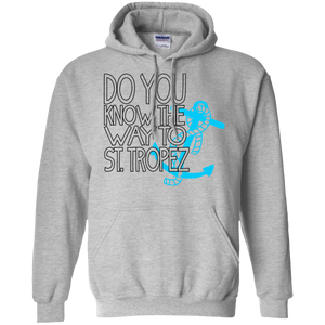 Do You Know The Way To St. Tropez - G185 Gildan Pullover Hoodie 8 oz.