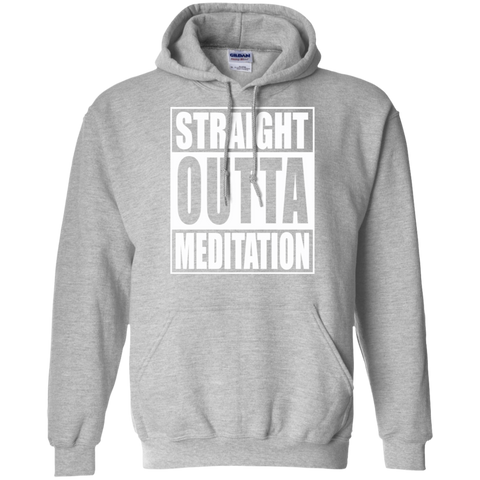 Straight Outta Meditation / Pullover Hoodie