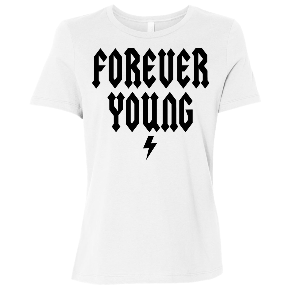 Forever Young / Bella + Canvas Ladies' Relaxed Jersey Short-Sleeve T-Shirt