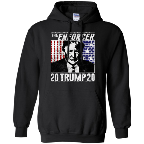The Enforcer Trump 2020  Hoodie