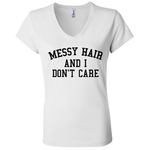 Messy Hair And I Don't Care / Bella + Canvas Ladies' Jersey V-Neck T-Shirtessy Hair And I Don't