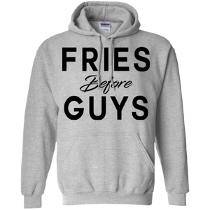 Fries Before Guys / Gildan Pullover Hoodie 8 oz.
