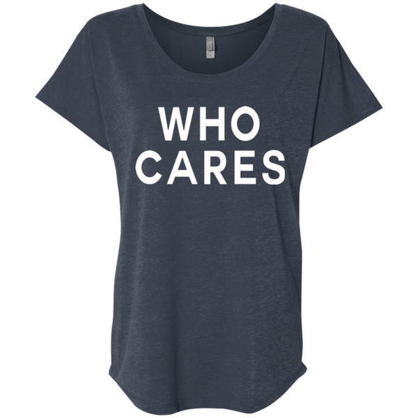 Who Cares / NL6760 Next Level Ladies' Triblend Dolman Sleeve