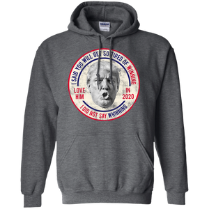 Donald Trump So Tired Of Winning, I Did Not Say Whinning Hoodie