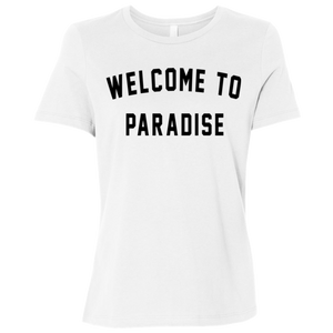 Welcome To Paradise / Bella + Canvas Ladies' Relaxed Jersey Short-Sleeve T-Shirt
