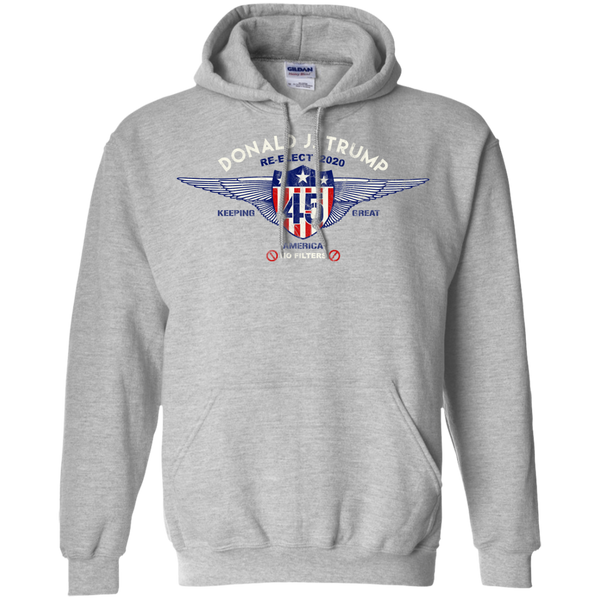 Re-Elect Donald Trump 45 / Keeping America Great / No Filter Hoodie