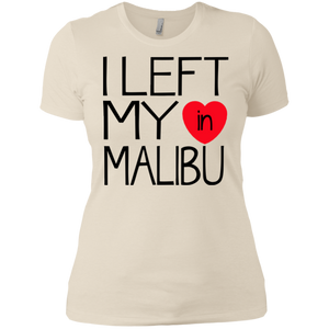 I Left My Heart In Malibu / Next Level Ladies' Boyfriend T-Shirt