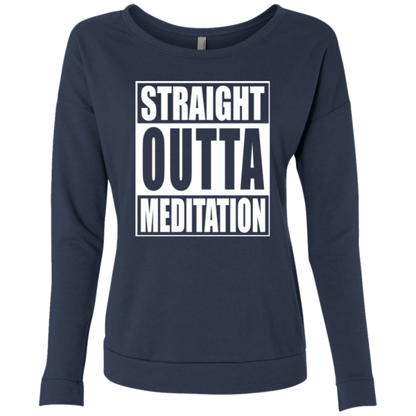 Straight Outta Meditation / NL6931 Next Level Ladies' French Terry Scoop