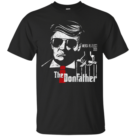 Re-Elect 2020 The Donfather  T-Shirt