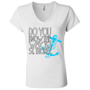 Do You Know The Way To St. Tropez - Bella + Canvas Ladies' Jersey V-Neck T-Shirt