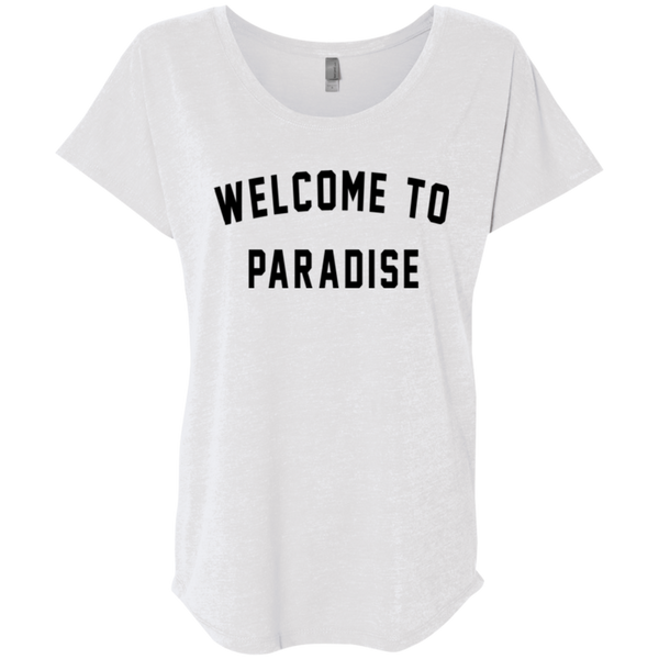Welcome To Paradise / NL6760 Next Level Ladies' Triblend Dolman Sleeve