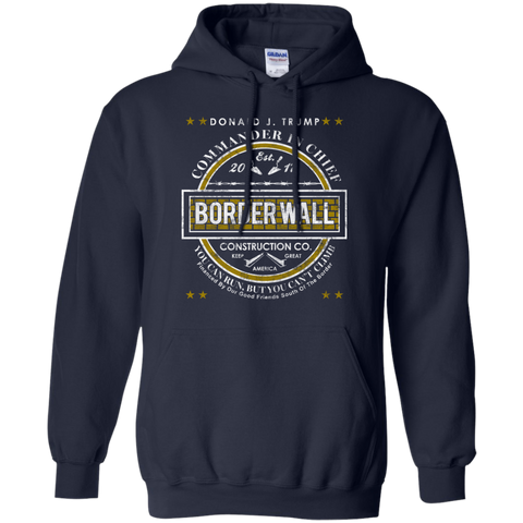 Donald Trump Commander in Chief Border Wall Construction Company Hoodie