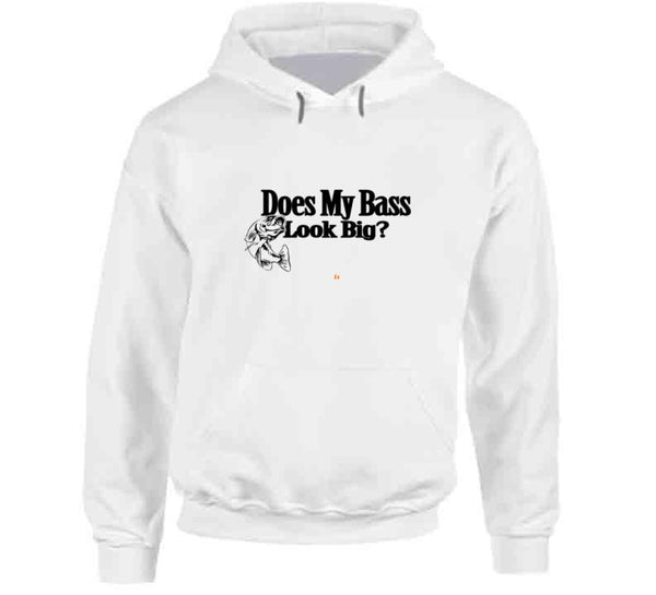 Does My Bass Look Big T Shirt