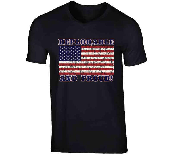 Deplorable And Proud T Shirt