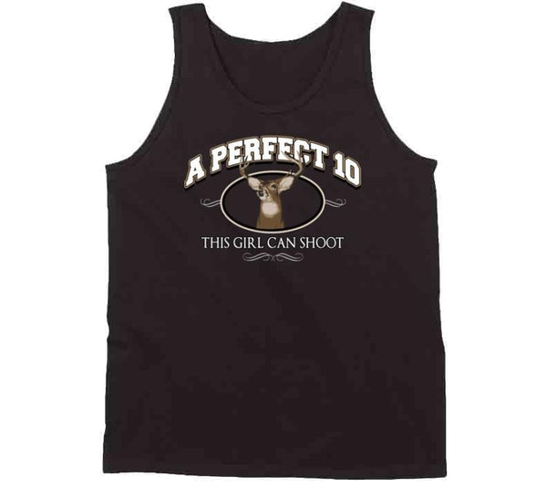 A Perfect 10 / This Girl Can Shoot T Shirt
