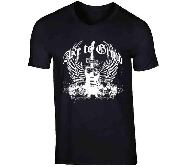 Axe To Grind T Shirt