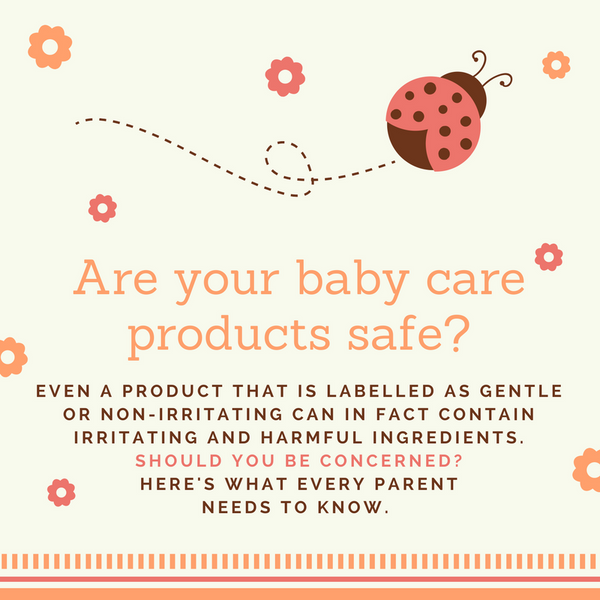 Are Your Baby Care Products Safe?