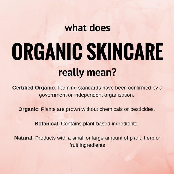 What Does Organic Skincare mean?