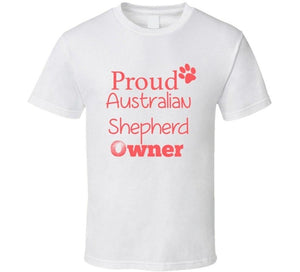 Proud Australian shepherd owner t-shirt for Men